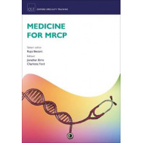 Medicine for MRCP by Rupa Bessant, 9780198779506