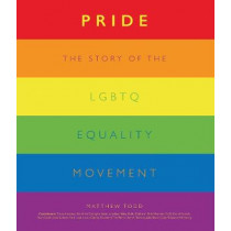Pride: From Stonewall to the Present by Matthew Todd, 9780233005867