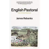 English Pastoral: An Inheritance by James Rebanks, 9780241245729