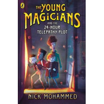 The Young Magicians and the 24-Hour Telepathy Plot by Nick Mohammed, 9780241331088