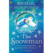 The Snowman: Inspired by the original story by Raymond Briggs by Michael Morpurgo, 9780241352441
