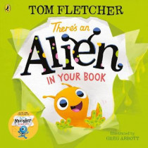 There's an Alien in Your Book by Tom Fletcher, 9780241357217
