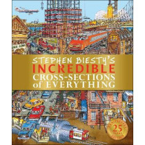 Stephen Biesty's Incredible Cross-Sections of Everything by Richard Platt, 9780241403471
