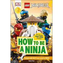 LEGO NINJAGO How To Be A Ninja by Rosie Peet, 9780241409701