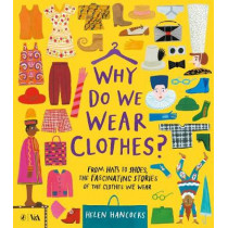 Why Do We Wear Clothes? by Helen Hancocks, 9780241425718