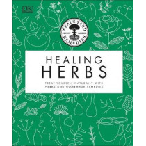 Neal's Yard Remedies Healing Herbs: Treat Yourself Naturally with Homemade Herbal Remedies by Neal's Yard Remedies, 9780241426289