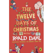 Roald Dahl's The Twelve Days of Christmas by Roald Dahl, 9780241428122