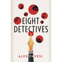 Eight Detectives by Alex Pavesi, 9780241433560