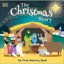 The Christmas Story: Experience the magic of the first Christmas by DK, 9780241439951