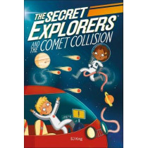 The Secret Explorers and the Comet Collision by DK, 9780241442258