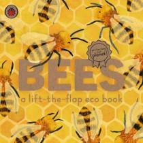Bees: A lift-the-flap eco book by Carmen Saldana, 9780241448342