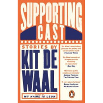 Supporting Cast by Kit de Waal, 9780241973424