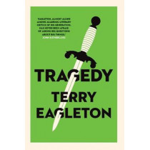 Tragedy by Terry Eagleton, 9780300252217