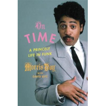 On Time: A Life in Funk by David Ritz, 9780306922213