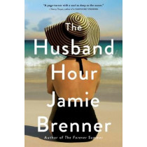 The Husband Hour by Jamie Brenner, 9780316394932