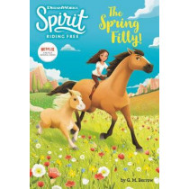 Spirit Riding Free: The Spring Filly! by G M Berrow, 9780316455152