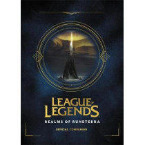League of Legends: Realms of Runeterra (Official Companion) by Riot, Games, 9780316497329