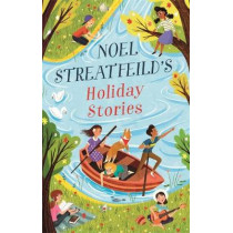 Noel Streatfeild's Holiday Stories by Noel Streatfeild, 9780349013053
