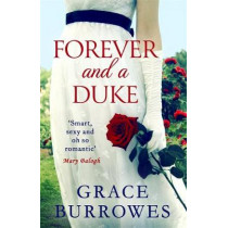 Forever and a Duke by Grace Burrowes, 9780349425047