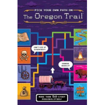 Pick Your Own Path on the Oregon Trail by Jesse Wiley, 9780358141242