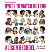 The Essential Dykes to Watch Out for by Alison Bechdel, 9780358424178
