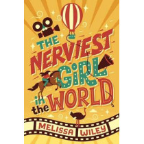 Nerviest Girl in the World by Melissa Wiley, 9780375870385