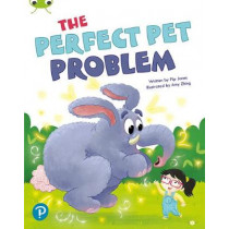 Bug Club Shared Reading: The Perfect Pet Problem (Reception) by Pip Jones, 9780435201364