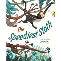 Bug Club Shared Reading: The Speediest Sloth (Year 2) by Pip Jones, 9780435201944