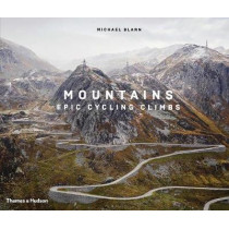 Mountains: Epic Cycling Climbs by Michael Blann, 9780500023082
