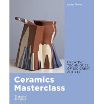 Ceramics Masterclass by Louisa Taylor, 9780500295717