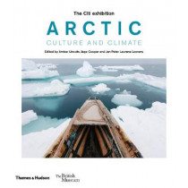 Arctic: culture and climate by Amber Lincoln, 9780500480663