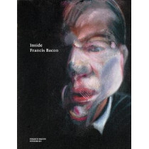 Inside Francis Bacon by Martin Harrison, 9780500971062