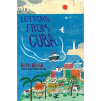 Letters from Cuba by Ruth Behar, 9780525516477