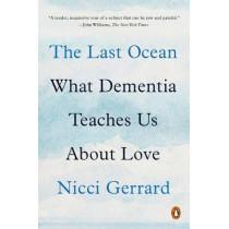 The Last Ocean: What Dementia Teaches Us about Love by Nicci Gerrard, 9780525521983