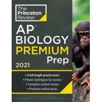 Princeton Review AP Biology Premium Prep, 2021 by Princeton Review, 9780525569428