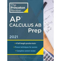 Princeton Review AP Calculus AB Prep, 2021 by Princeton Review, 9780525569459