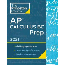 Princeton Review AP Calculus BC Prep, 2021 by Princeton Review, 9780525569466