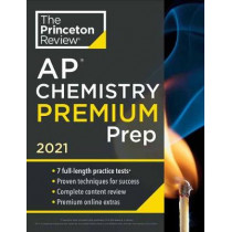 Princeton Review AP Chemistry Premium Prep, 2021 by Princeton Review, 9780525569473