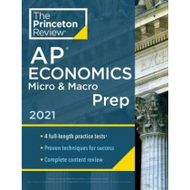 Princeton Review AP Economics Micro and Macro Prep, 2021 by Princeton Review, 9780525569503