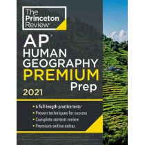 Princeton Review AP Human Geography Premium Prep, 2021 by Princeton Review, 9780525569572