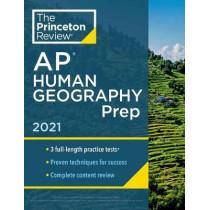 Princeton Review AP Human Geography Prep, 2021 by Princeton Review, 9780525569589