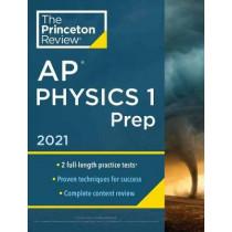 Princeton Review AP Physics 1 Prep, 2021 by Princeton Review, 9780525569602