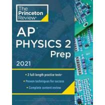 Princeton Review AP Physics 2 Prep, 2021 by Princeton Review, 9780525569619
