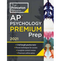 Princeton Review AP Psychology Premium Prep, 2021 by Princeton Review, 9780525569633