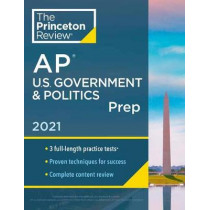 Princeton Review AP U.S. Government and Politics Prep, 2021 by Princeton Review, 9780525569671