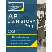 Princeton Review AP U.S. History Prep, 2021 by Princeton Review, 9780525569695