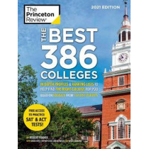 Best 386 Colleges, 2021 Edition by Princeton Review, 9780525569725