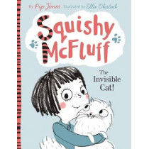 Squishy McFluff: The Invisible Cat! by Pip Jones, 9780571302505