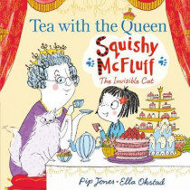 Squishy McFluff: Tea with the Queen by Pip Jones, 9780571337279
