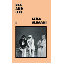 Sex and Lies by Leila Slimani, 9780571355037